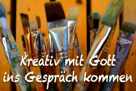 Kreativ mit Gott ins Gespräch kommen